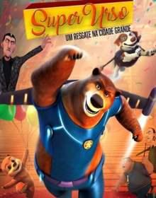 Super Urso: Um Resgate na Cidade Grande – Dublado WEB-DL 1080p Dual Áudio