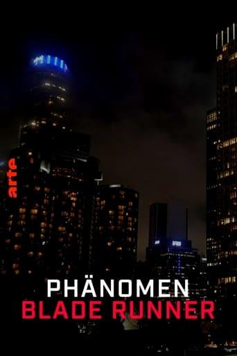 Das Phänomen Blade Runner
