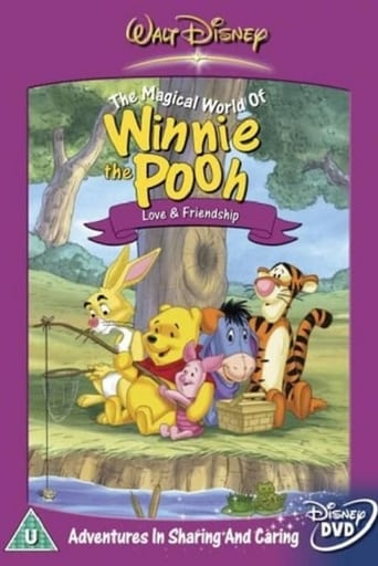 The Magical World of Winnie the Pooh: Love and Friendship
