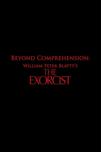 Beyond Comprehension: William Peter Blatty's The Exorcist
