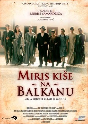 Scent of Rain in the Balkans