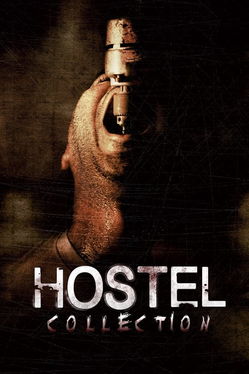Hostel Collection 20062011  The Movie Database TMDb