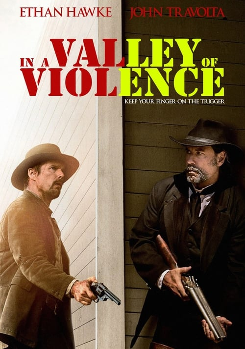 In a Valley of Violence (2016) — The Movie Database (TMDb)