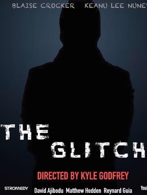 The Glitch (2017)
