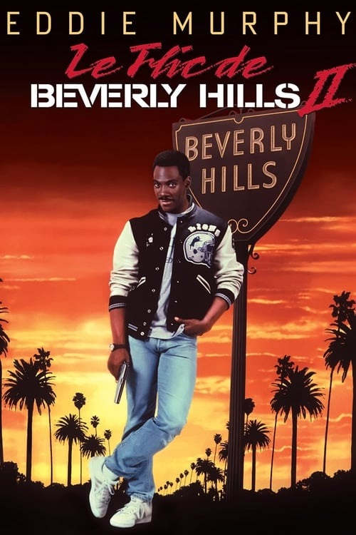Le Flic De Beverly Hills 2 Streaming : beverly, hills, streaming, Comment, Regarder, Beverly, Hills, (1987), Streaming, Ligne, Streamable