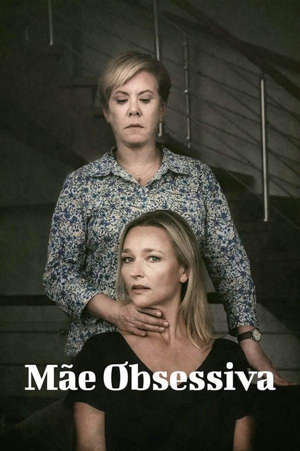 Mãe Obsessiva