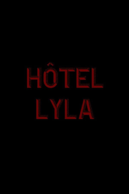 Hôtel Lyla