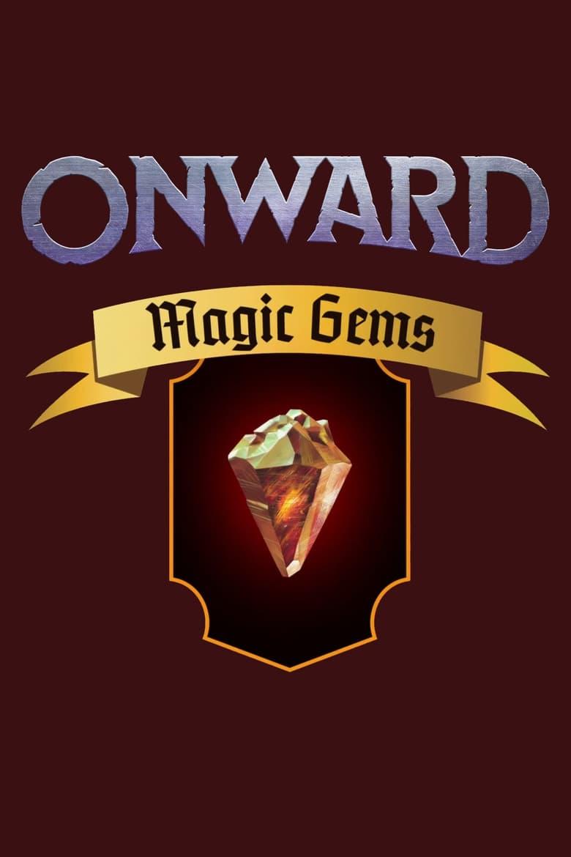 Onward: Magic Gems