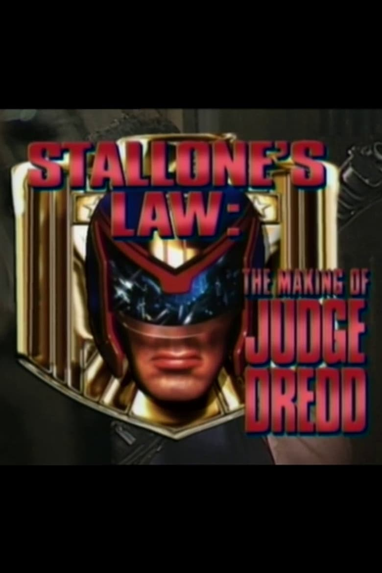Stallone's Law: The Making of 'Judge Dredd'