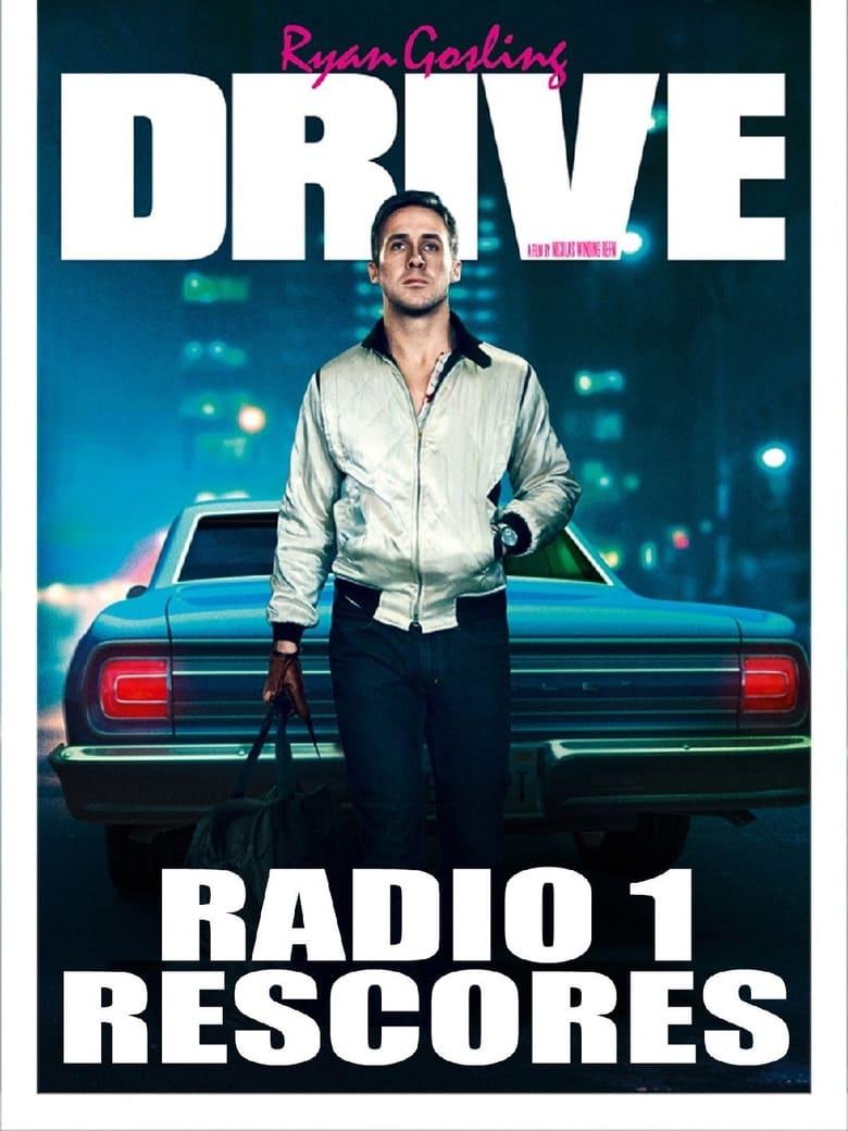 Drive: Radio 1 Rescore