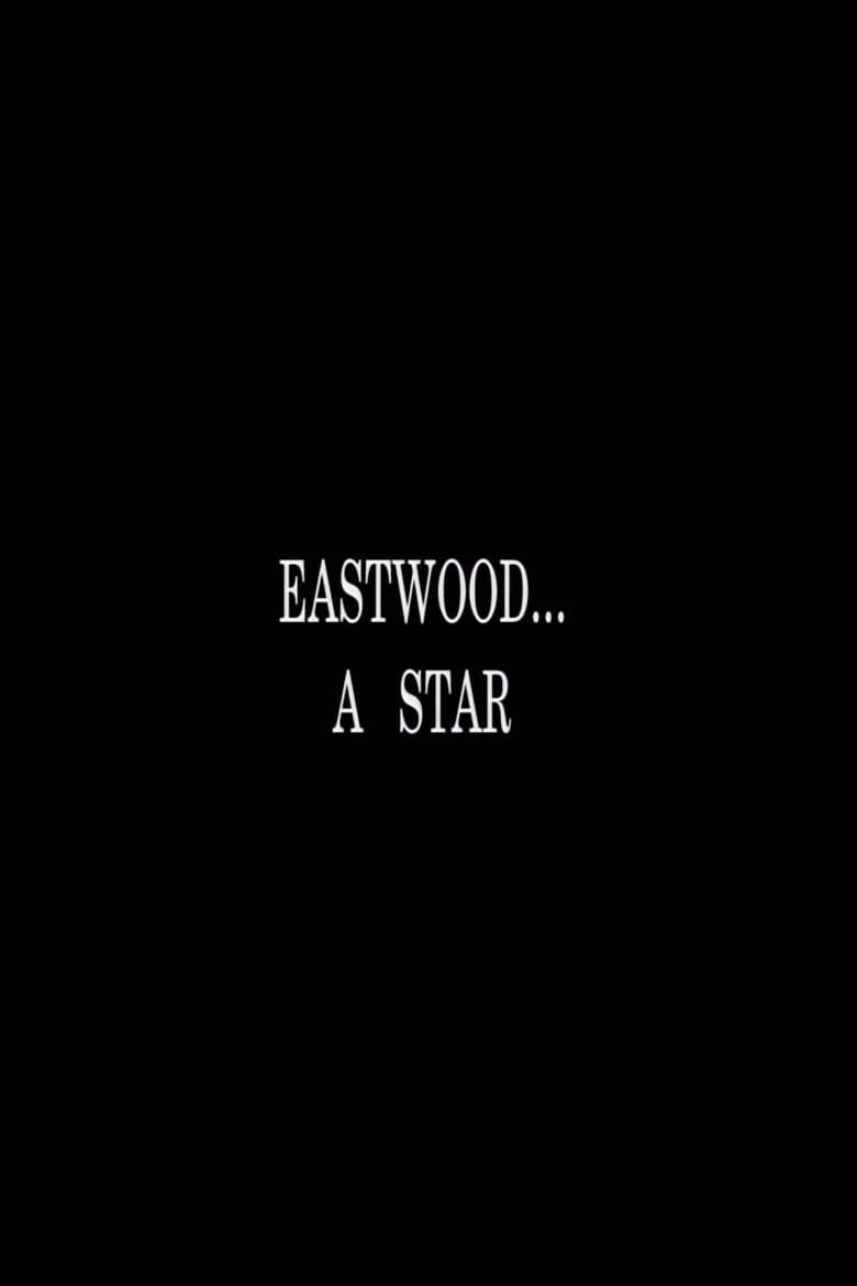 Eastwood... A Star