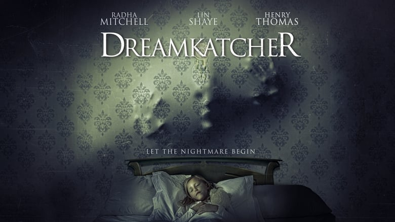 Watch Dreamkatcher Full Movie HD Online Free