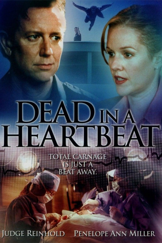Dead in a Heartbeat