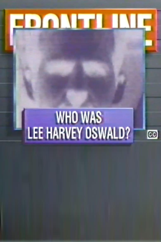 Who Was Lee Harvey Oswald?
