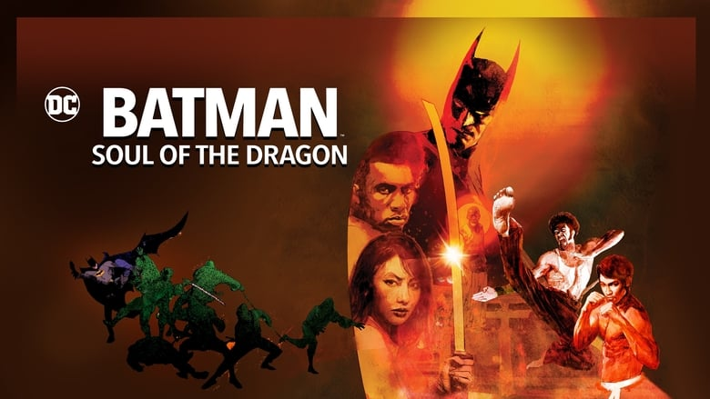 Batman: Soul of the Dragon 2021