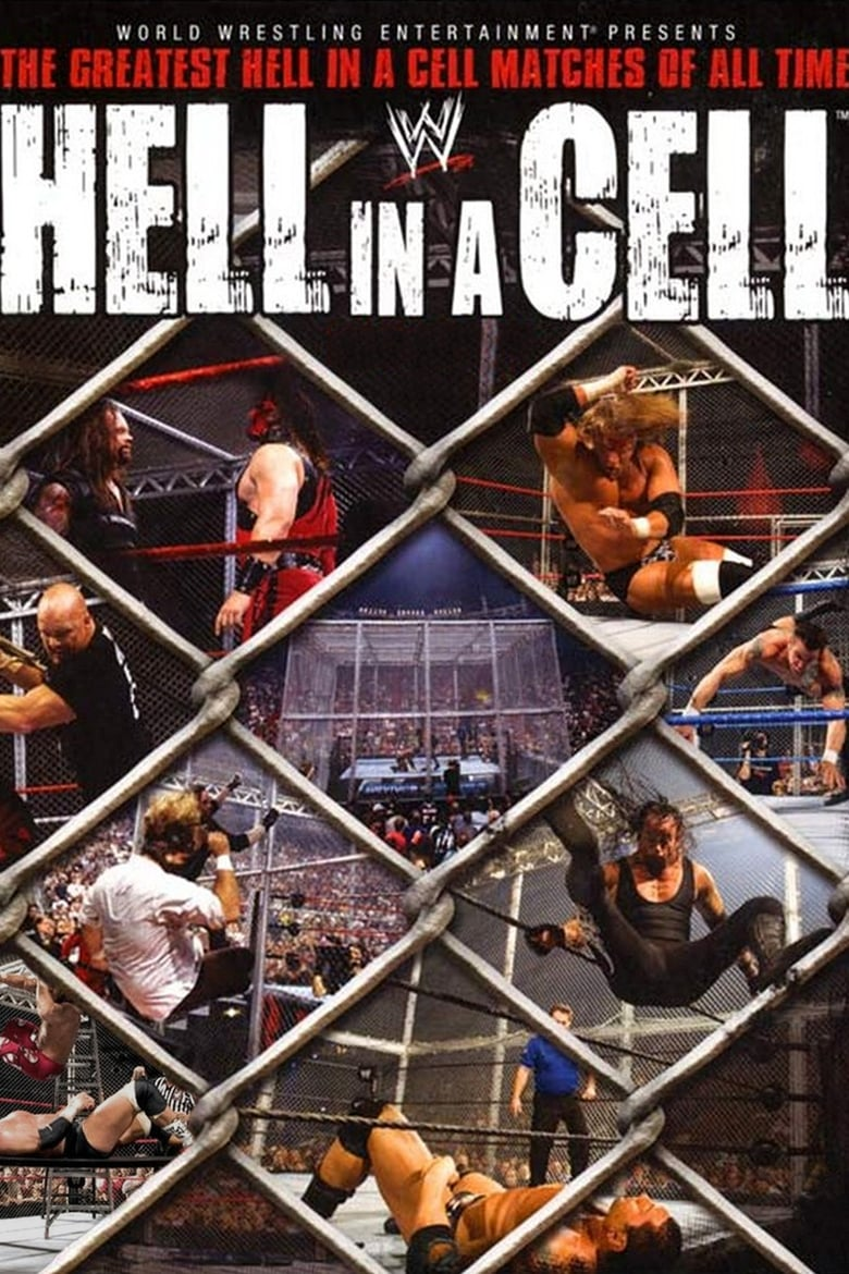 WWE: Hell in a Cell - The Greatest Hell in a Cell Matches of All Time