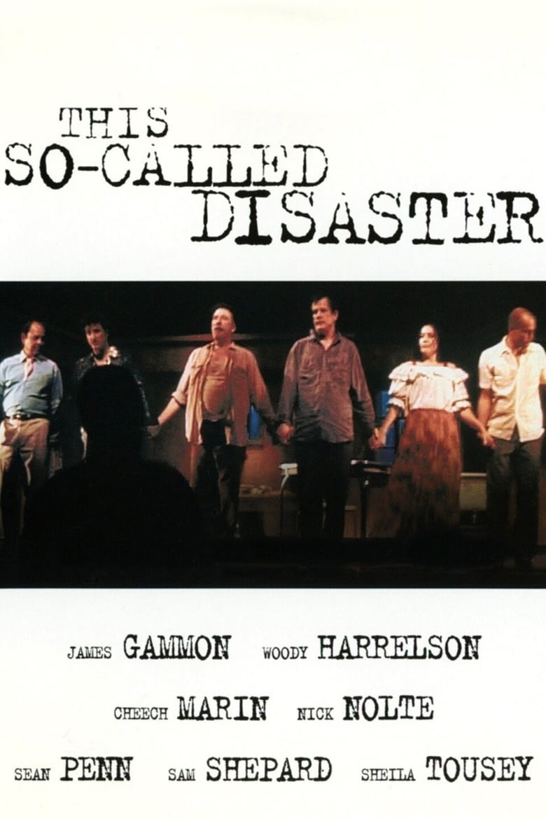 This So-Called Disaster: Sam Shepard Directs