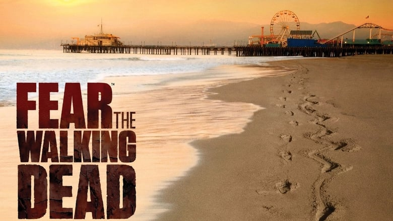 Fear the Walking Dead 2015