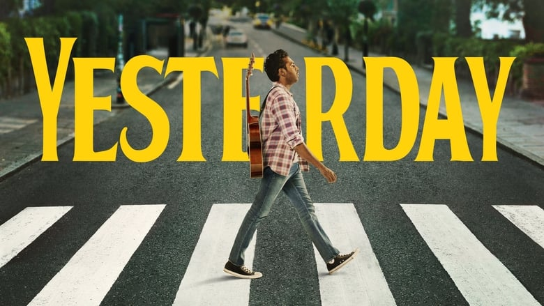 Watch Yesterday Full Movie HD Online Free