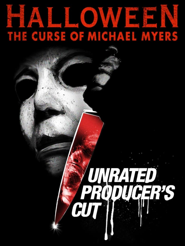 Halloween: The Curse of Michael Myers (Unrated Producer's Cut)