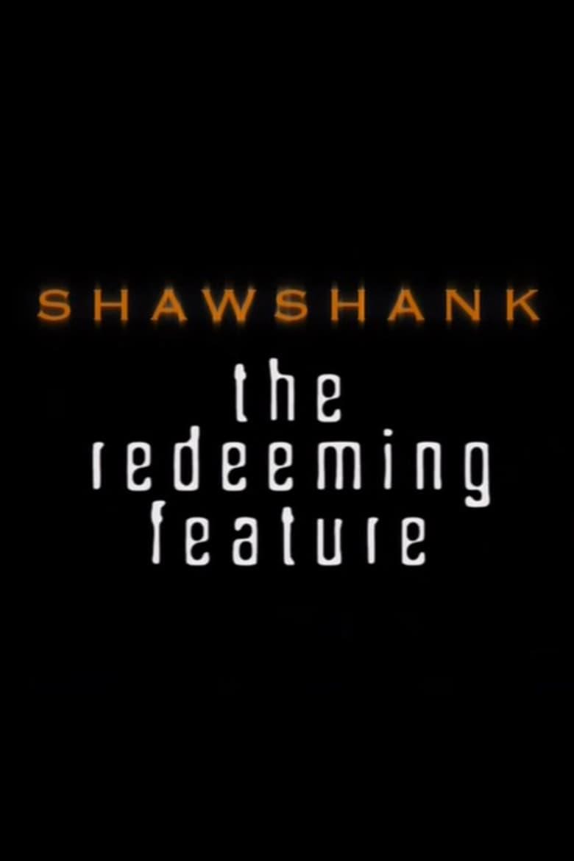 Shawshank: The Redeeming Feature