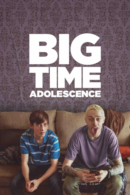 Big Time Adolescence