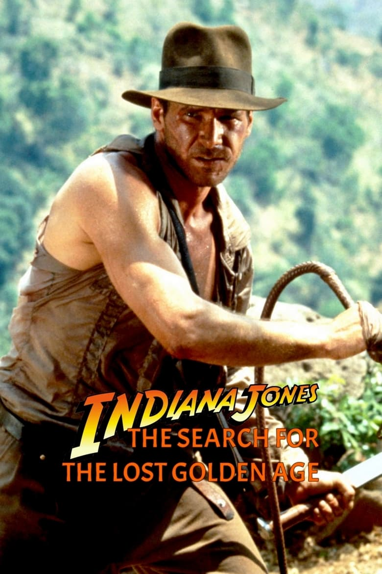Indiana Jones: The Search for the Lost Golden Age