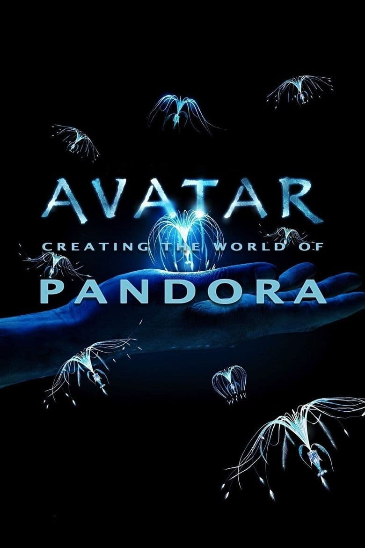 Avatar: Creating the World of Pandora