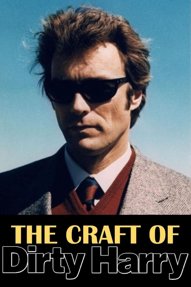 The Craft of Dirty Harry