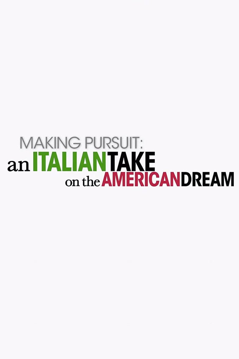 Making Pursuit: An Italian Take on the American Dream
