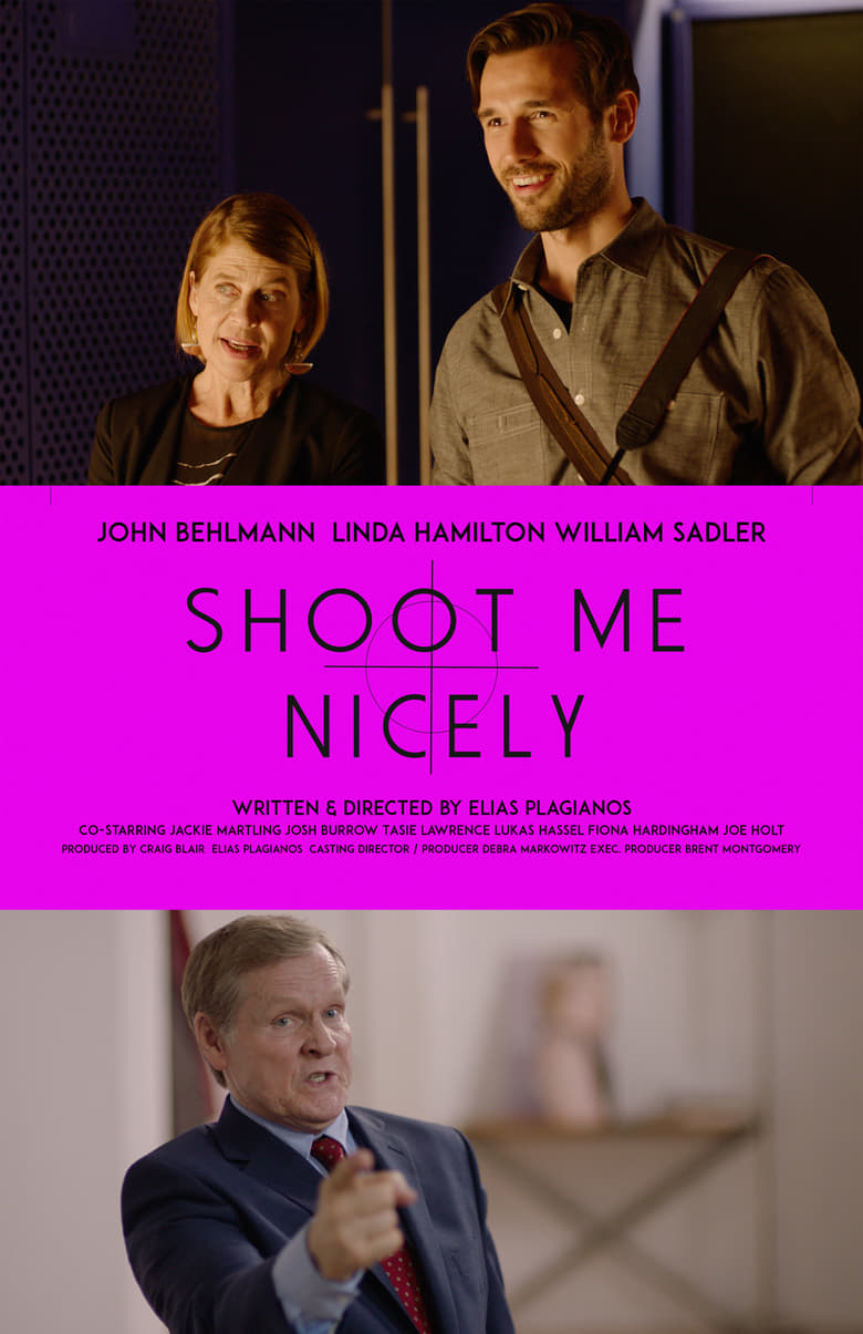 Shoot Me Nicely