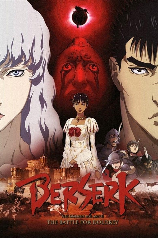 Berserk: The Golden Age Arc II - The Battle for Doldrey