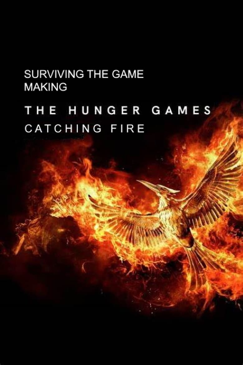 Surviving the Game: Making The Hunger Games: Catching Fire