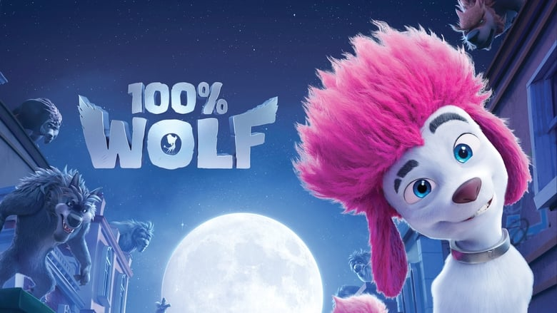 Watch 100% Wolf Full Movie HD Online Free