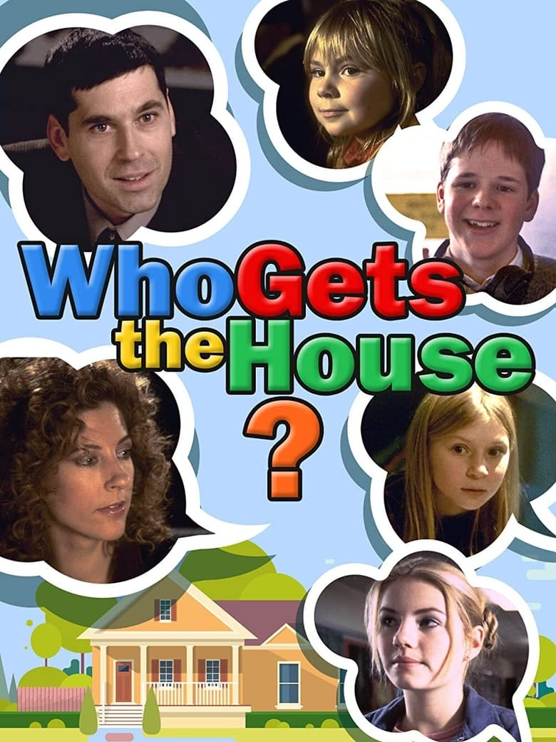 Who Gets the House?