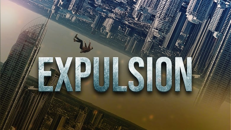 Watch Expulsion Full Movie HD Online Free