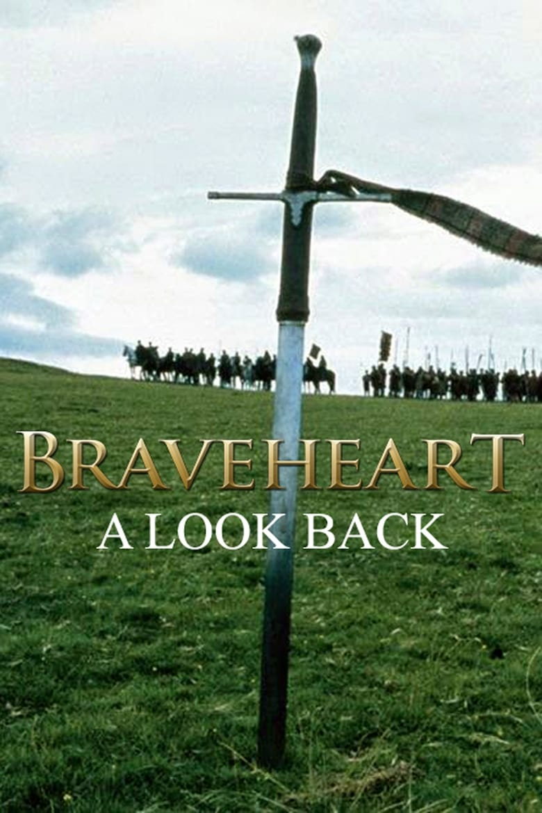 Braveheart: A Look Back