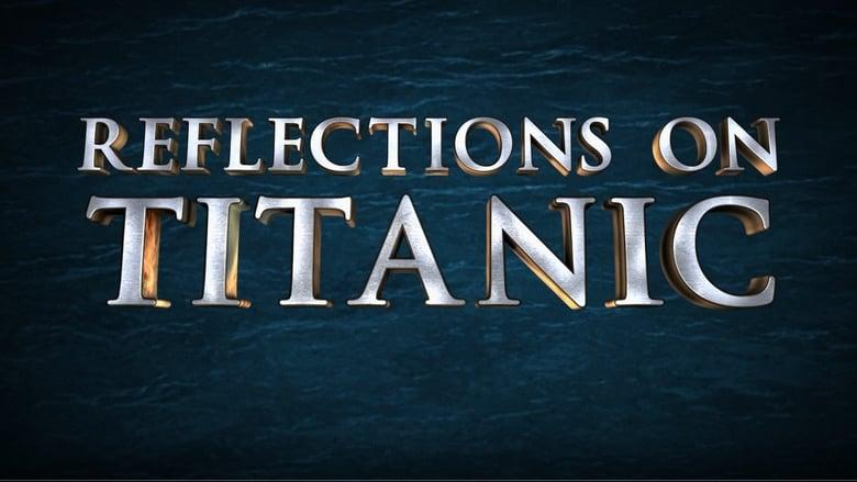Reflections on Titanic