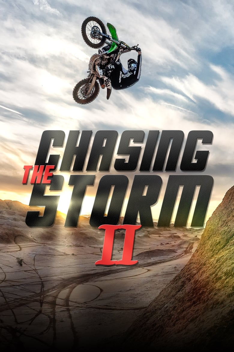 Chasing the Storm 2