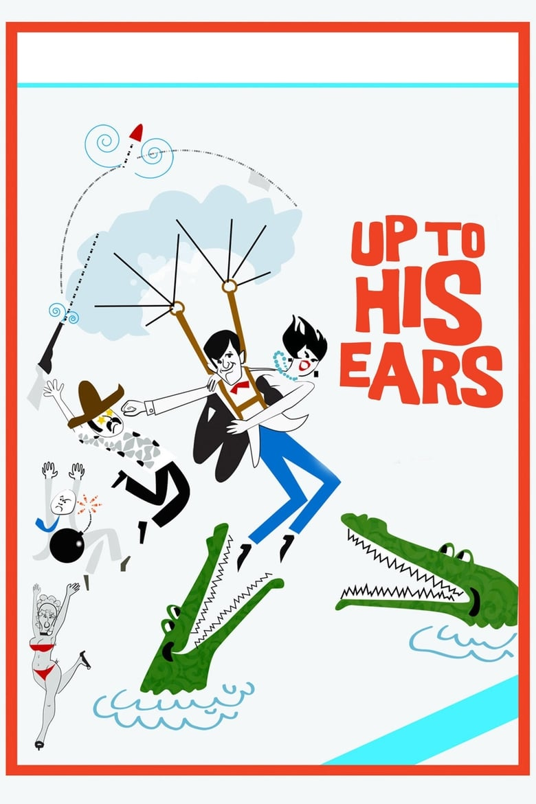Up to His Ears