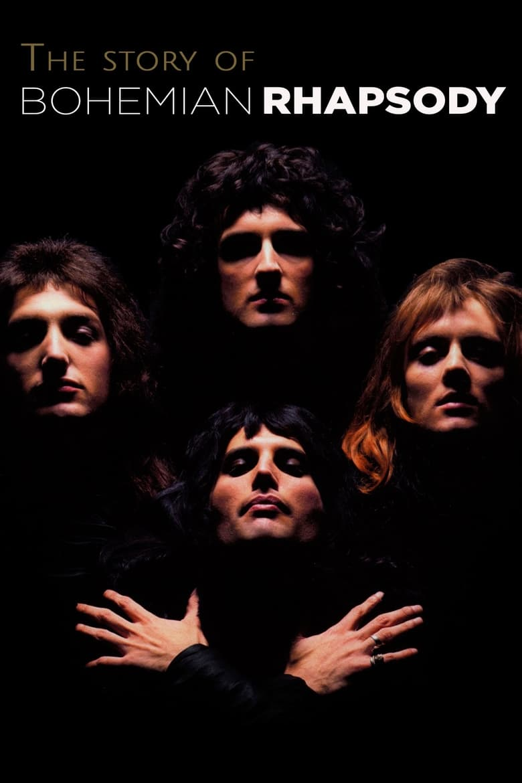 The Story of Bohemian Rhapsody