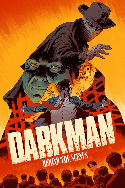 Darkman - Behind the scenes