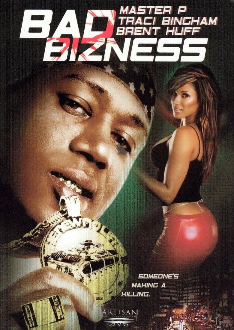 Bad Bizness