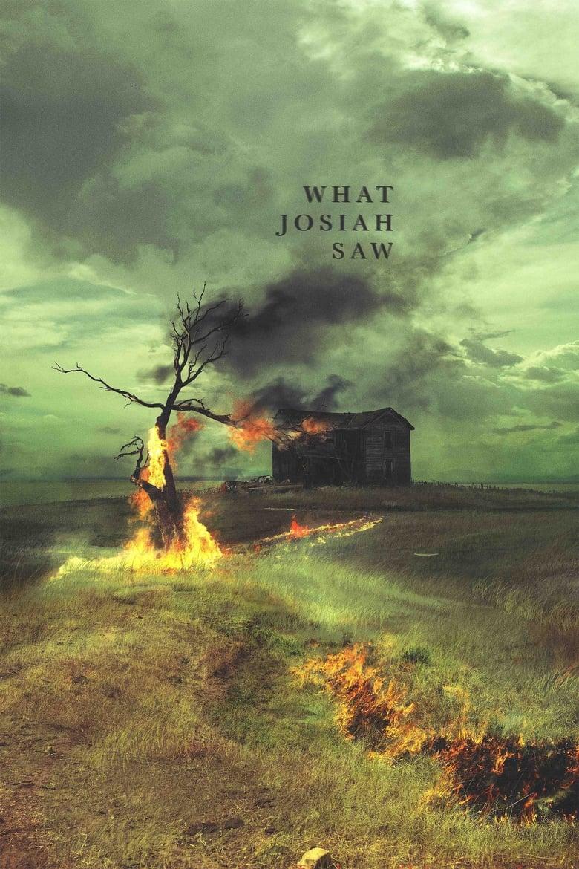 What Josiah Saw