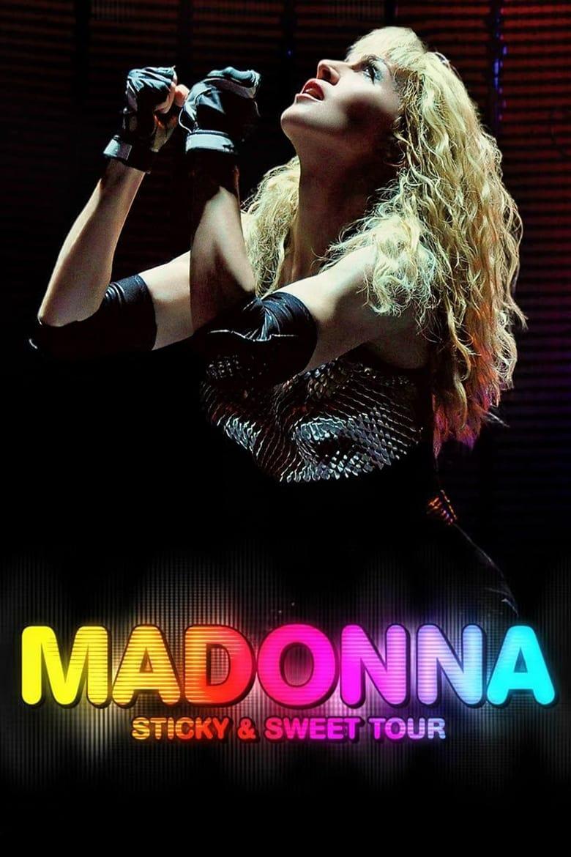 Madonna: Sticky & Sweet Tour