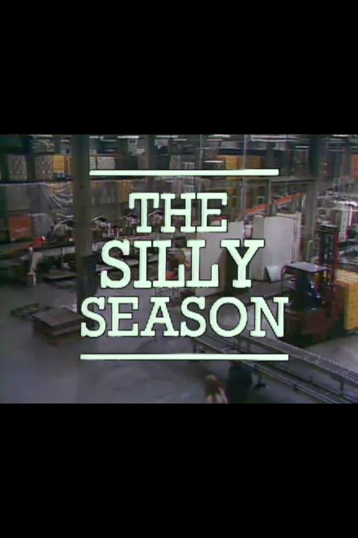 The Silly Season