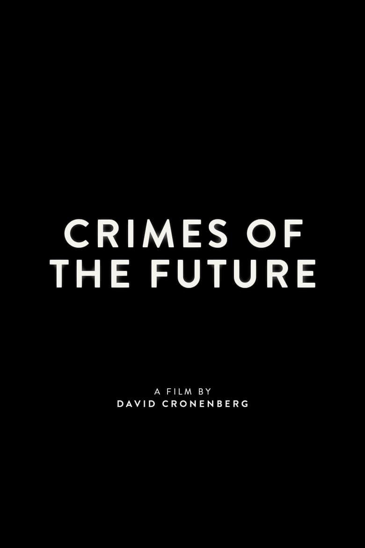Crimes of the Future