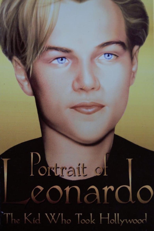 Portrait of Leonardo: The Kid Who Took Hollywood