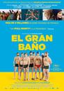 Ver El gran baño (2018) / Le Grand Bain (2018)