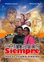 Ver Hermanos Siempre, Tras el tesoro perdido (2019) / Hermanos Siempre, Tras el tesoro perdido (2019)